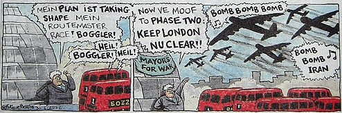 Steve Bell's 'If...' cartoon showing Boris founding Mayors for War at City Hall and celebrating with a 'Bomb bomb bomb, bomb bomb Iran' flypast